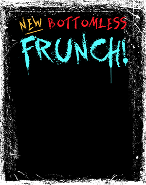 New Bottomless Frunch background image