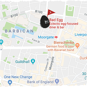 Bad Egg Restaurant London Location Image